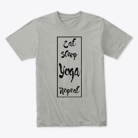 Eat Sleep Yoga Repeat Light Grey T-Shirt Front