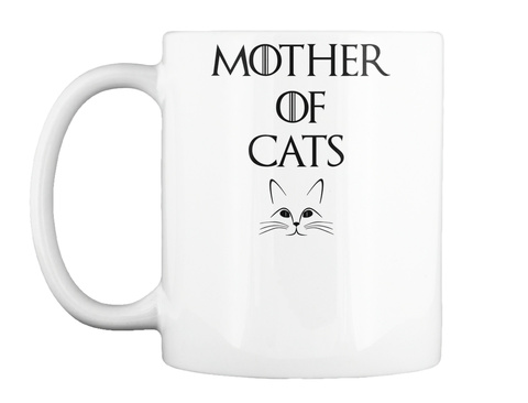 Mother Of Cats White Mug Front