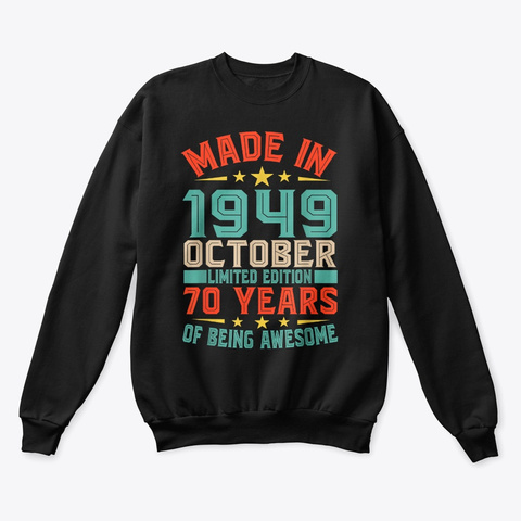 Made In October 1949 T Shirt Black T-Shirt Front
