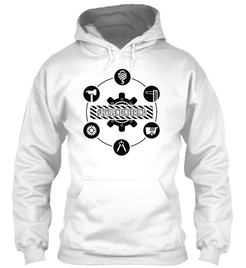 Civil Engineering Shirt White T-Shirt Front