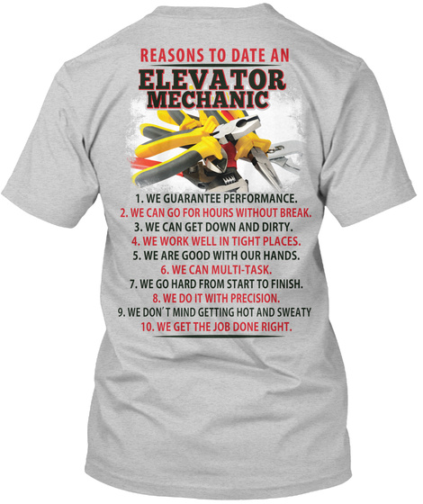 Reasons To Date An Elevator Mechanic Light Steel T-Shirt Back