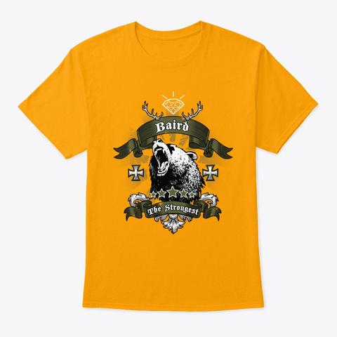 Baird Name Gift Valentine T Shirt Gold T-Shirt Front