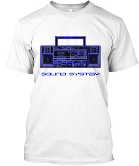 """Sound System""   Premium White Tee White T-Shirt Front"