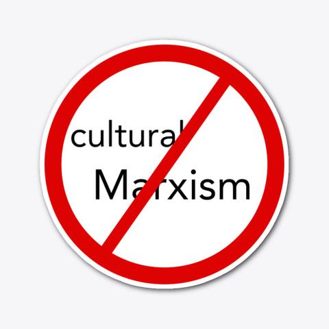 No Cultural Marxism  Standard T-Shirt Front