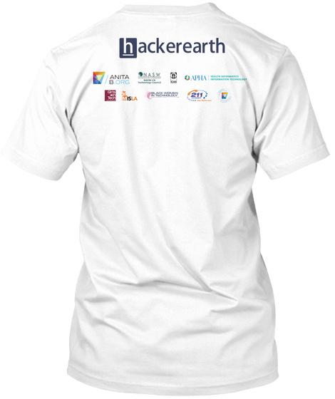 Hacker Earth Anita B Org Nasw Apha 211 White T-Shirt Back