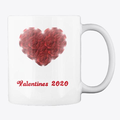 Valentines Day 2020 Mug White T-Shirt Back