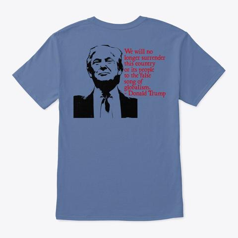 False Song Of Globalism Denim Blue T-Shirt Back