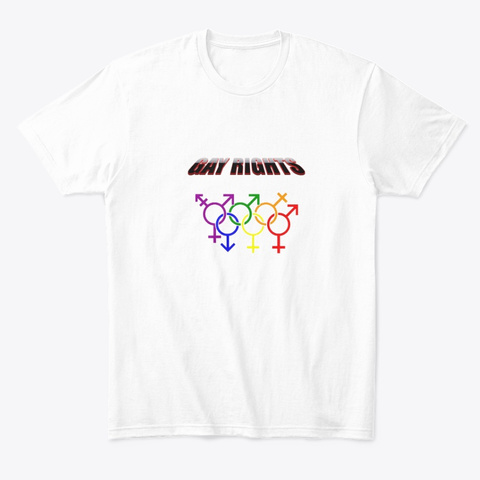 Gay Rights White T-Shirt Front