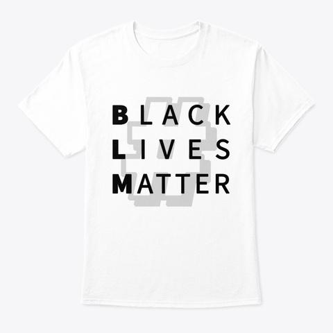 Black Lives Matter Hashtag Collection White T-Shirt Front