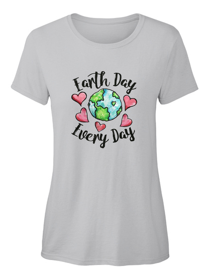 Earth Day Everyday Sport Grey T-Shirt Front