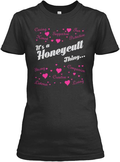 It's A Honeyeutt Thing Black T-Shirt Front