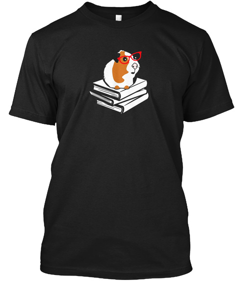 Guinea Pig Shirt Book Nerd Love Reading Glasses Funny Gift Black T-Shirt Front