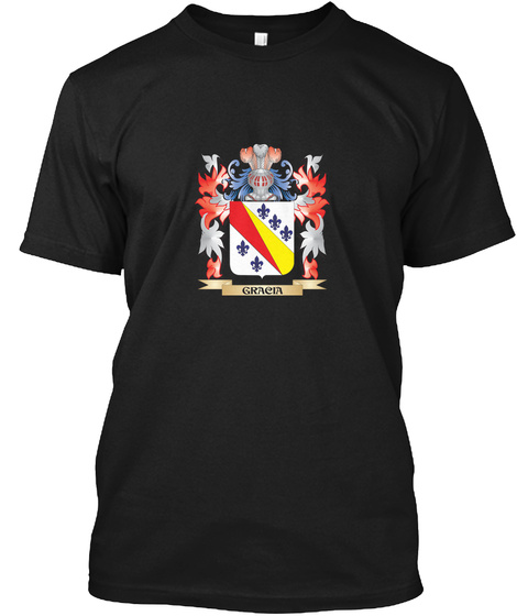 Gracia Coat Of Arms   Family Crest Black T-Shirt Front