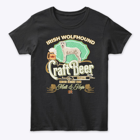 Irish Wolfhound Gifts Dog Beer Lover Black T-Shirt Front
