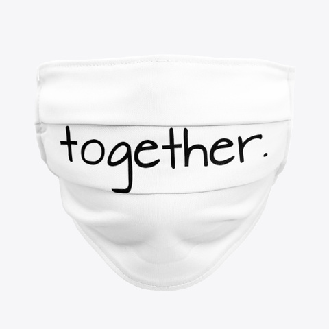 Together Mask White Standard T-Shirt Front