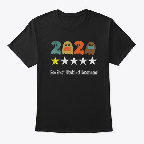 2020 Boo Sheet Not Recommend t shirt