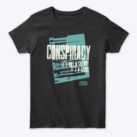 Conspiracy Theory Black T-Shirt Front