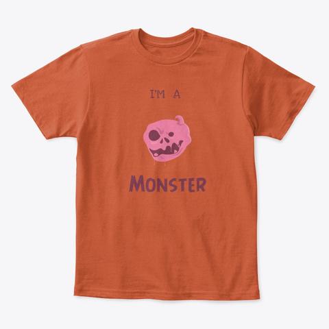 I'm A Bubblegummonster Deep Orange  T-Shirt Front