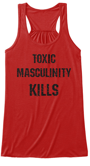 Toxic Masculinity Kills Red Women's Tank Top Front