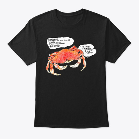 Sacred Right Crab Black T-Shirt Front