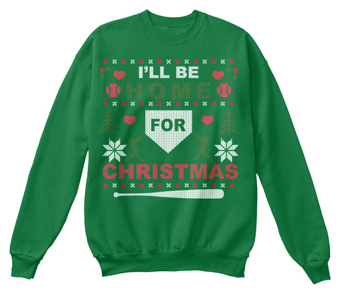 I'll Be Home For Christmas Kelly Green  T-Shirt Front