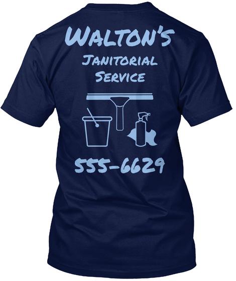 Walton's Janitorial Service 555 6629 Navy T-Shirt Back