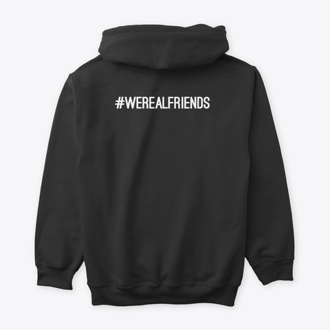 #Werealfriends Black T-Shirt Back