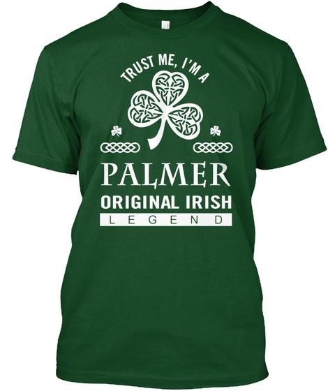 I Am A Palmer Original Irish Legend Deep Forest T-Shirt Front