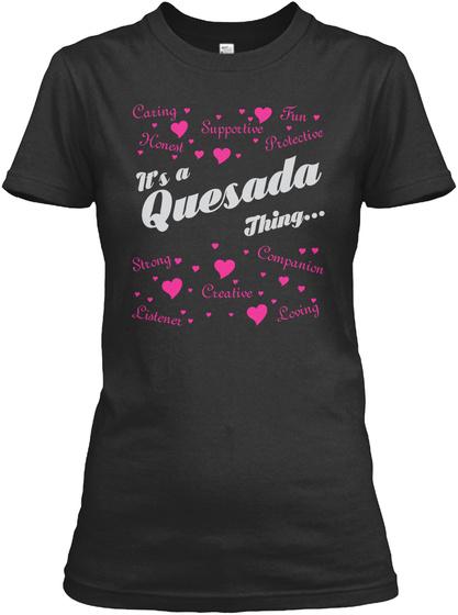 It's A Quesada Thing Black T-Shirt Front