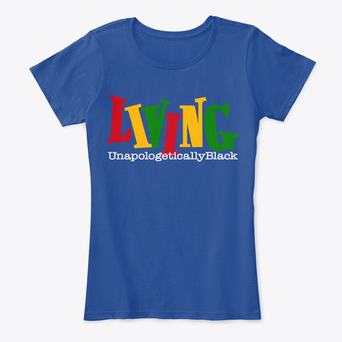 Unapologetically Black  Deep Royal  T-Shirt Front