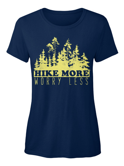 Hike More Worry Less Navy Camiseta Front