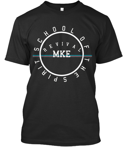 Revival Mke School Of The Spirit Black T-Shirt Front