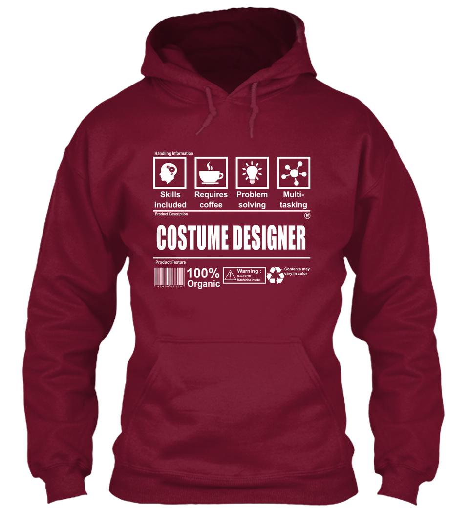 Costume Designer Handling Information Skills Included Requires Coffee Problem Solving Multi Tasking Costume Designer 100 Organic Products Teespring