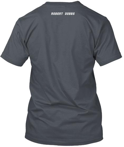 Robert Dobbs Heavy Metal T-Shirt Back
