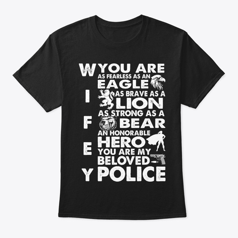 You Are My  Police Wifey  Police T Shirt Black T-Shirt Front