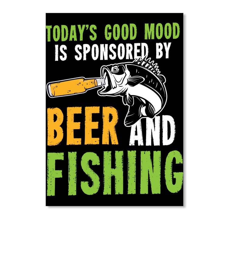 Fishing Beer Todays Good Mood Is Hoodie Tshirt