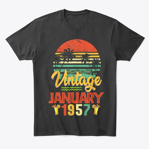 Vintage January 1957 Birthday Gift Unisex Tshirt