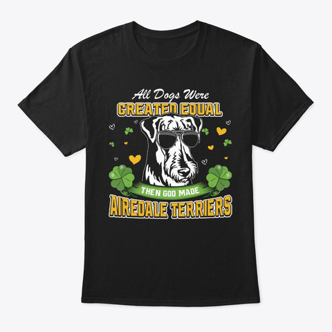 St Patricks Day Airedale Terrier Black T-Shirt Front