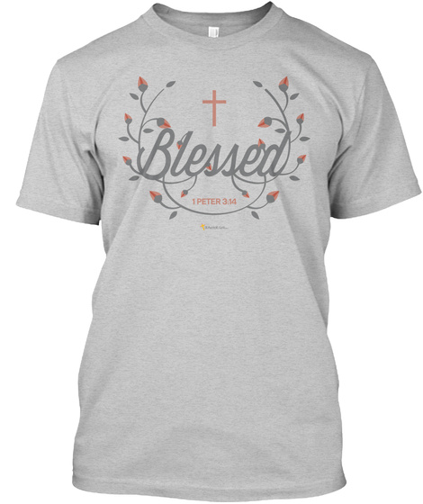 You Are Blessed Light Steel T-Shirt Front