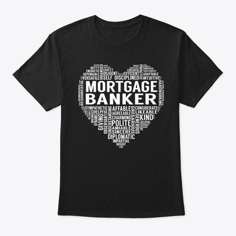 Mortgage Banker Heart Black T-Shirt Front