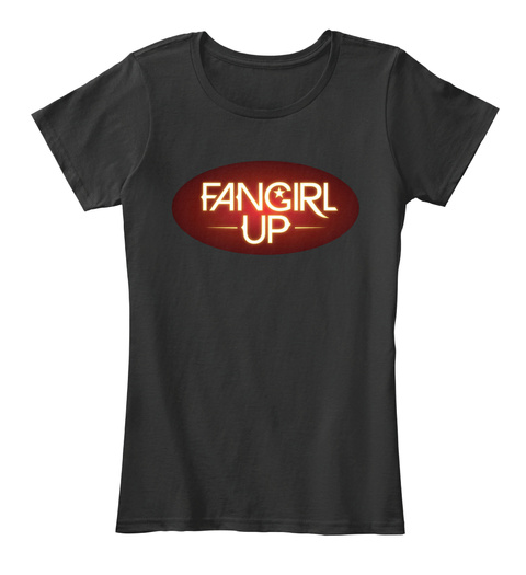 Fangirl Up Black Women's T-Shirt Front