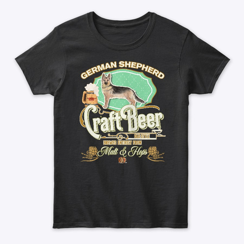 German Shepherd Gifts Dog Beer Lover Black T-Shirt Front