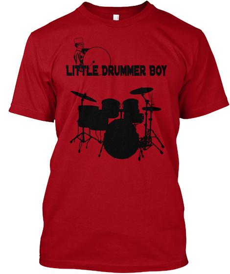 Little Drummer Boy Deep Red T-Shirt Front