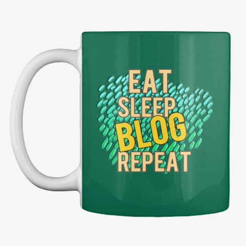 Eat, Sleep, Blog, Repeat Forest Green T-Shirt Front