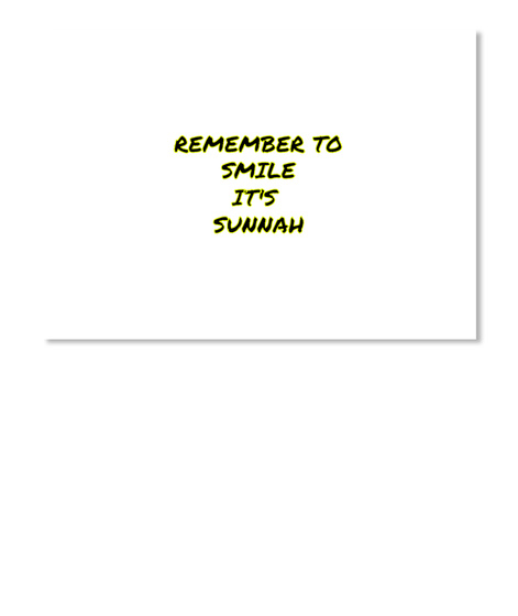 Remember To Smile It's Sunnah White T-Shirt Front