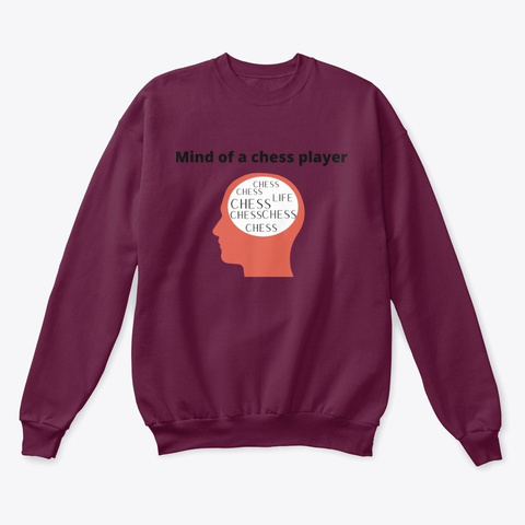 Mind Of A Chess Player Maroon  T-Shirt Front