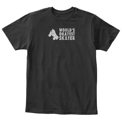 World's Okayest Skater Funny Roller Black T-Shirt Front