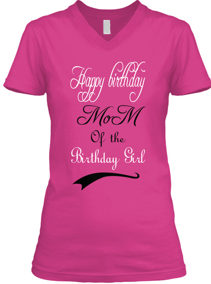 Happy Birthday Mo M Of The Girl Berry T Shirt Front