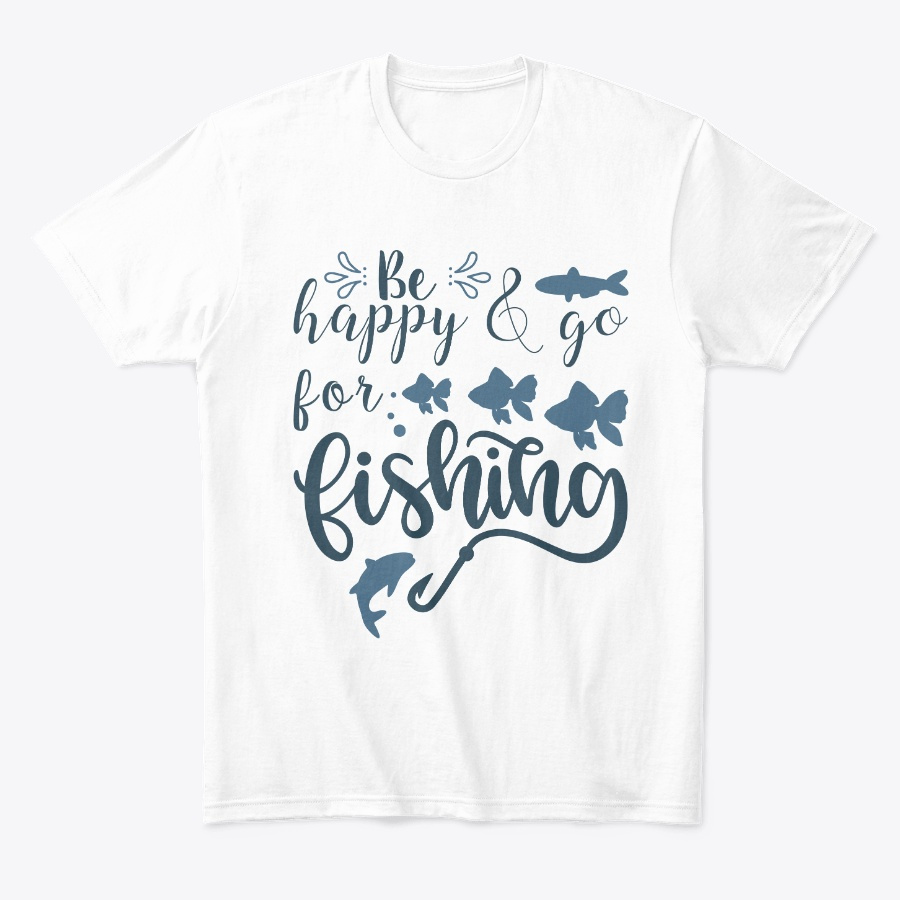 Be Happy And Go For Fishing SweatShirt