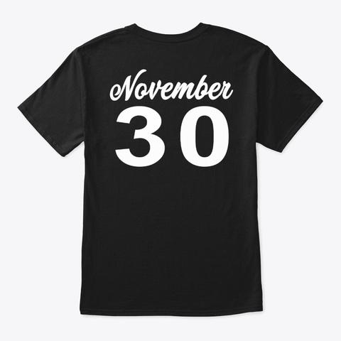 November 30   Sagittarius Black T-Shirt Back